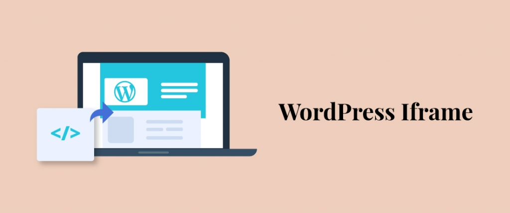How to Easily Embed iFrame Code in WordPress
